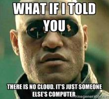 What if I told you there was no cloud?